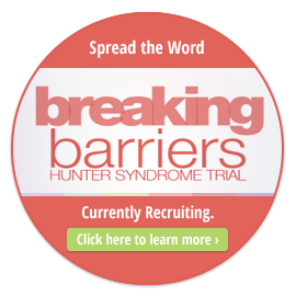 Breaking Barriers Hunter Syndrome Clinical Trial